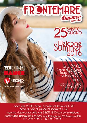 Sabato 25/06/16 Welcome Summer 2016